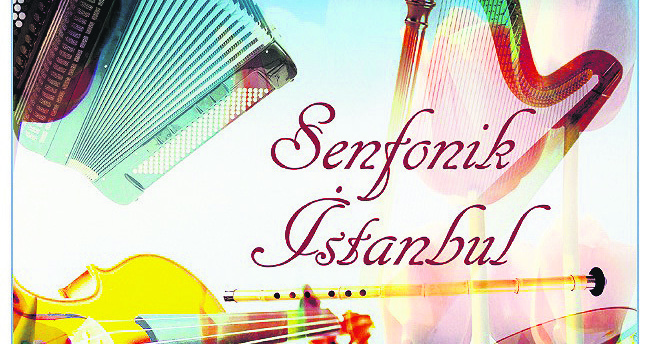 Symphonic touch on songs about Istanbul