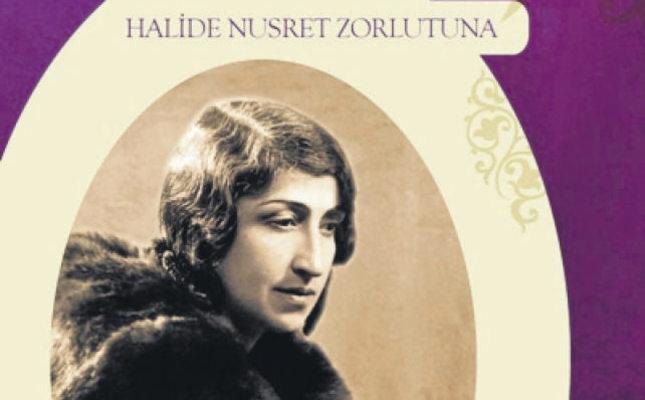 Halide Nusret Zorlutuna: Mother of female writers