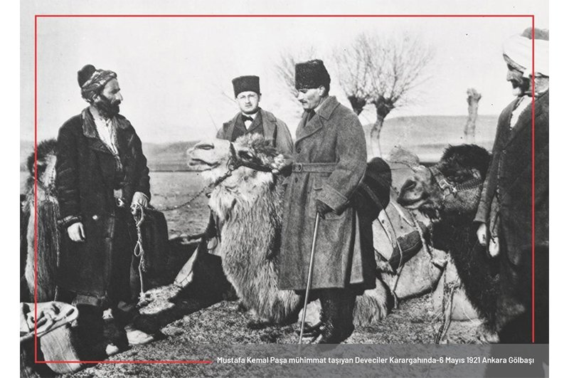 Atatürk with cameleers who carried ammunition to the front during the Turkish War of Independence (1919-1923) in Ankara's Gölbaşı district on May 6, 1921. (Courtesy of Ministry of Culture and Tourism)
