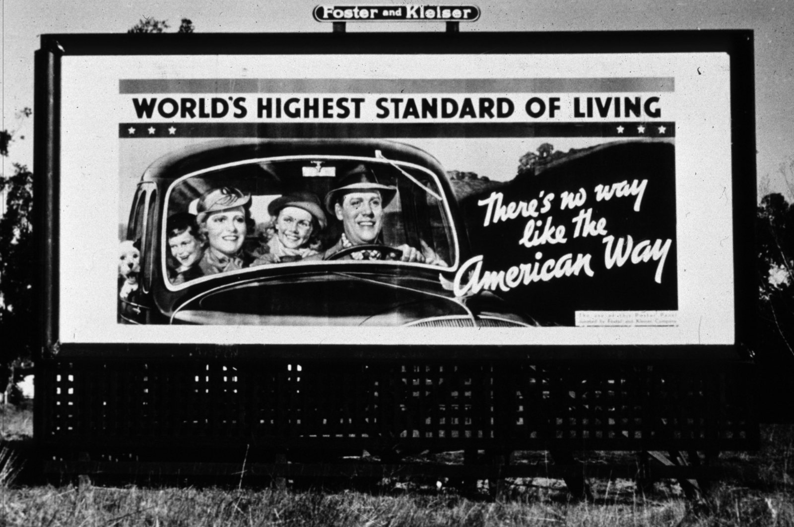 A billboard promoting American life standards as a campaign against the fallouts of the Great Depression, on Highway 99 in California, the U.S., March 1937. (Photo by Getty Images)