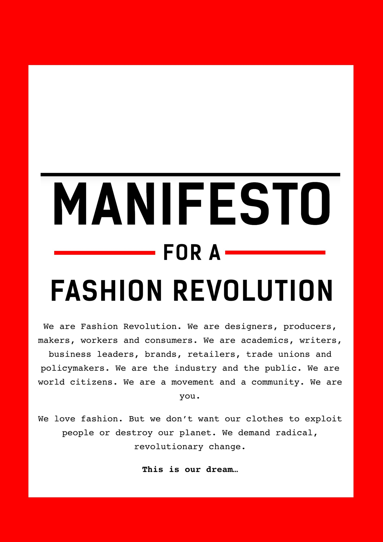 The manifesto of the Fashion Revolution. (Photo courtesy of Senem Kula)