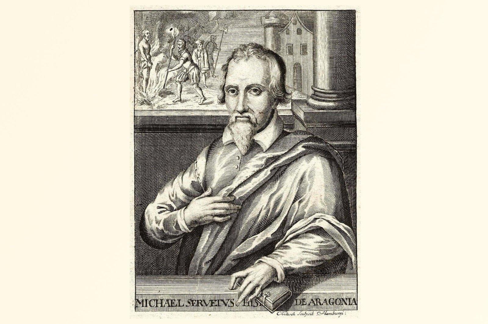An engraving depicts Michael Servetus.