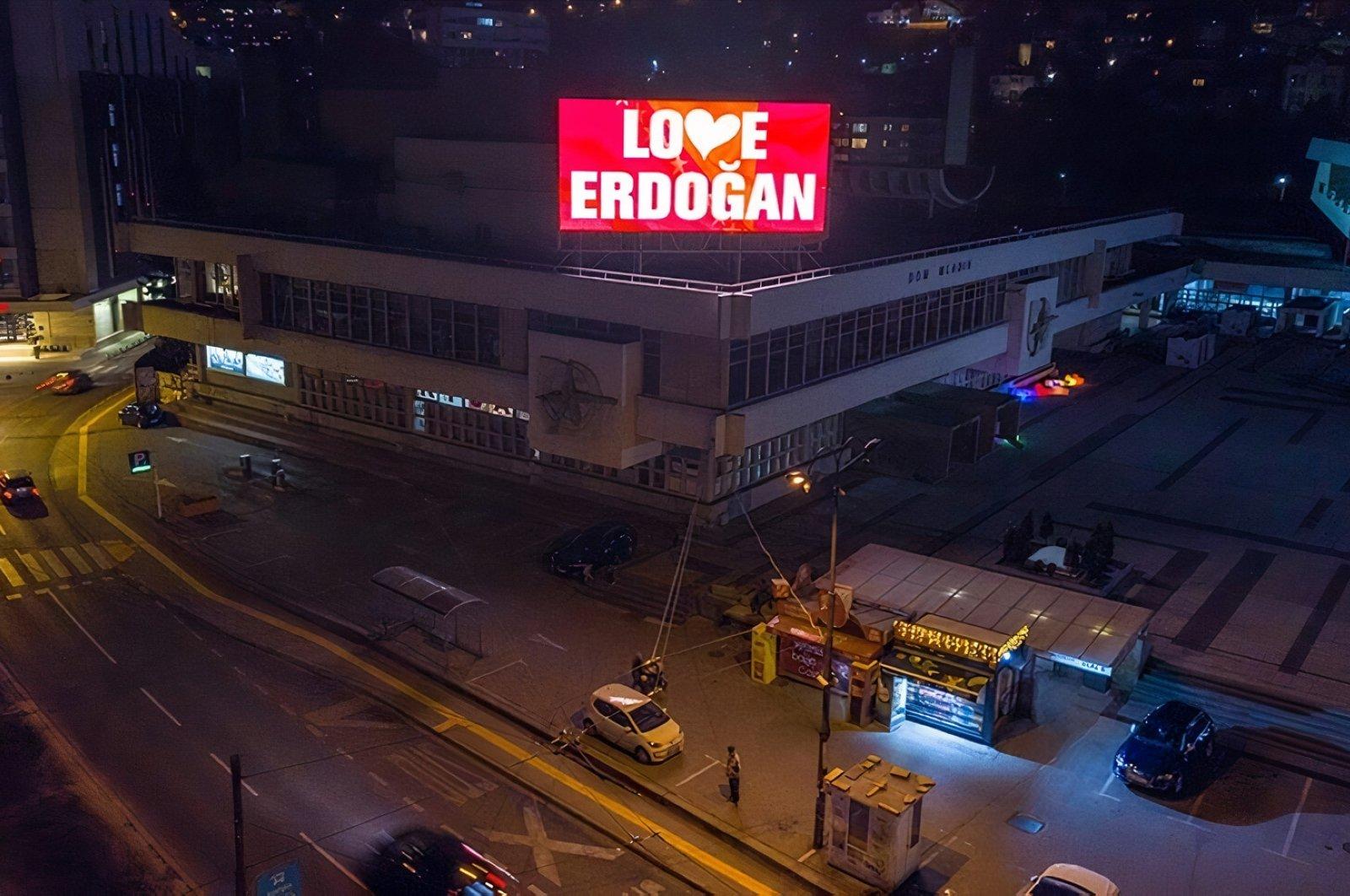 "A digital advertisement saying ""Love Erdoğan"" was displayed on billboards in Bosnia-Herzegovina's capital Sarajevo, March 4, 2021. (AA Photo)"