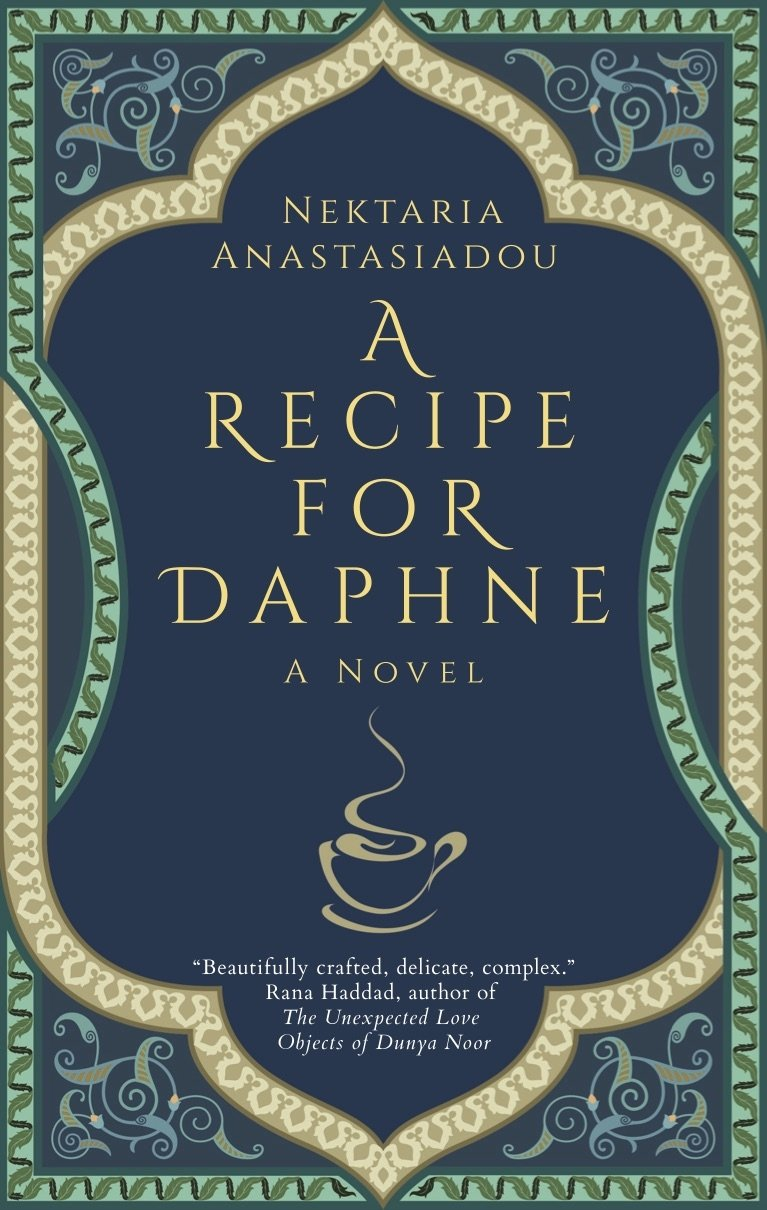 The cover of 'A Recipe for Daphne' by Istanbul-based writer Nektaria Anastasiadou. (Courtesy of the author)