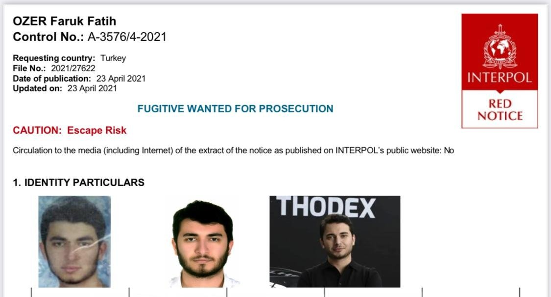 A Red Notice issued by Interpol for Thodex founder and CEO Faruk Fatih Özer, April 23, 2021. (AA Photo)