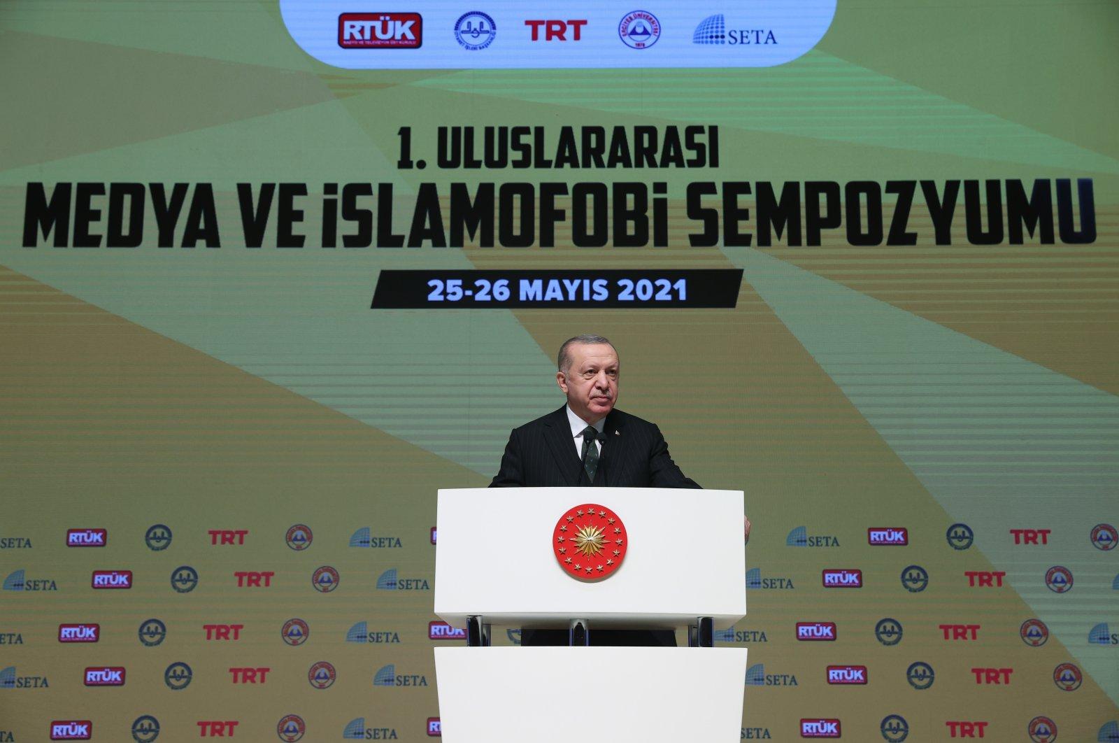 President Recep Tayyip Erdoğan speaks at theInternational Symposium on Media and Islamophobia in the capital Ankara, Turkey, May 25, 2021. (AA Photo)