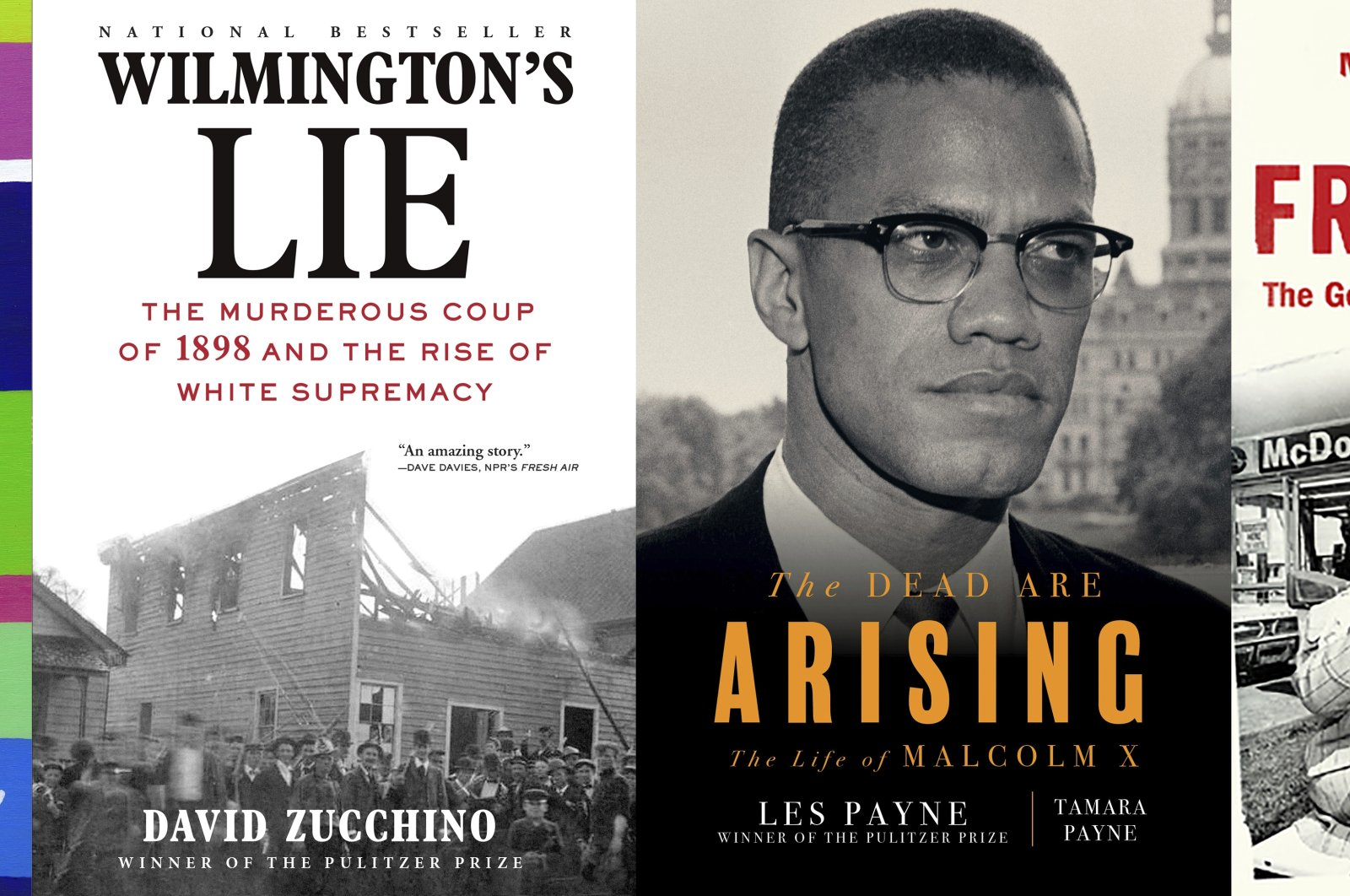 """This combination of photos shows, from left, a group of winners of Pulitzer Prizes for the arts with""""The Night Watchman"""" by Louise Erdrich,""""Wilmington's Lie: The Murderous Coup of 1898 and the Rise of White Supremacy"""" by David Zucchino,""""The Dead Are Arising"""" co-authored by Tamara Payne and her father Les Payne,and """"Franchise: The Golden Arches in Black America"""" by Marcia Chatelain(AP Photo)"""